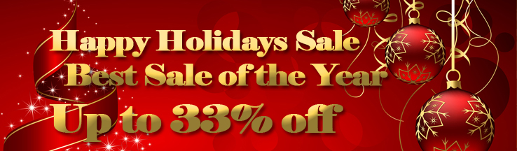 2016 HAPPY HOLIDAY SALE! BEST SALE OF THE YEAR! UP TO 33% OFF!!